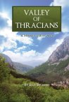 Valley of Thracians by Ellis Shuman